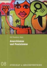 """Zur Broschüre """"Anarchismus und Feminismus"""" von FAU Frankfurt für 2,50 € gehen."""