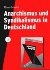 """Zur Broschüre """"Anarchismus und Syndikalismus in Deutschland"""" für 2,50 € gehen."""