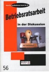 """Zur Broschüre """"Betriebsratsarbeit in der Diskussion"""" von Syndikat-A (Hrsg.) für 2,50 € gehen."""