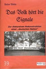 """Zur Broschüre """"Das Volk hört die Signale"""" von Teodor Webin für 2,50 € gehen."""