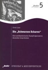"""Zur Broschüre """"Die Schwarze Scharen"""" von Ulrich Linse für 2,00 € gehen."""