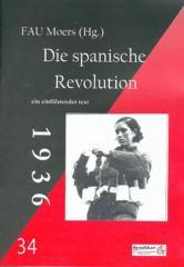 """Zur Broschüre """"Die spanische Revolution"""" von FAU Moers (Hg) für 2,50 € gehen."""