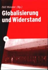 """Zur Broschüre """"Globalisierung und Widerstand"""" von FAU Münster für 2,50 € gehen."""