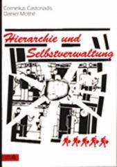 """Zur Broschüre """"Hierarchie und Selbstverwaltung"""" von Cornelius Castoriadis und Daniel Mothe für 2,50 € gehen."""