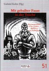 """Zur Broschüre """"Mit geballter Faust in der Tasche"""" von Gabriel Kuhn für 2,50 € gehen."""
