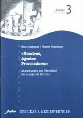 """Zum/zur  Broschüre """"Nosotros, Agentes Provocadores"""" für 2,50 € gehen."""
