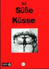 """Zur Broschüre """"Süße Küsse"""" von M. K. für 2,50 € gehen."""