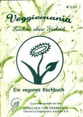 """Zur Broschüre """"Veggiemania"""" von Menschen für Tierrechte und Tierversuchsgegner Aachen e.V. Hrsg. für 3,00 € gehen."""