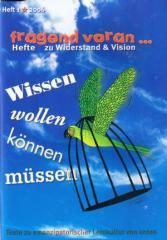 """Zur Broschüre """"Wissen wollen können müssen"""" für 4,00 € gehen."""