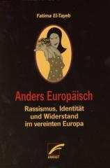 """Zum Buch """"Anders Europäisch"""" von Fatima El-Tayeb für 19,80 € gehen."""