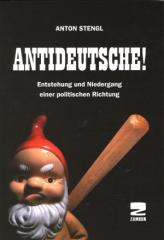 """Zum Buch """"Antideutsche!"""" von Anton Stengl für 12,00 € gehen."""