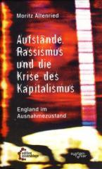 """Zum/zur  Buch """"Aufstände, Rassismus und die Krise des Kapitalismus"""" von Moritz Altenried für 9,80 € gehen."""
