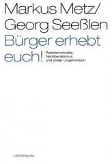"""Zum Buch """"Bürger erhebt Euch!"""" von Markus Metz und Georg Seeßlen für 24,90 € gehen."""
