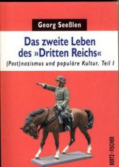 """Zum Buch """"Das zweite Leben des Dritten Reichs"""" von Georg Seeßlen für 9,90 € gehen."""