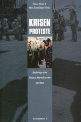 """Zum Buch """"Krisen Proteste"""" von Peter Birke und Max Henninger (Hg.) für 18,00 € gehen."""