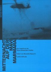 """Zum Buch """"Mitternacht auf der Mavi Marmara – Der Angriff auf die Gaza-Solidaritäts-Flottille"""" von Moustafa Bayoumi (Hrsg.) für 19,90 € gehen."""