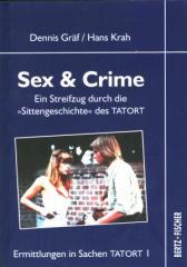 """Zum Buch """"Sex & Crime"""" von Dennis Gräf und Hans Krah für 9,90 € gehen."""