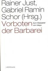 """Zum Buch """"Vorboten der Barbarei"""" von Rainer Just und Gabriel Ramin Schor (Hrsg.) für 17,90 € gehen."""