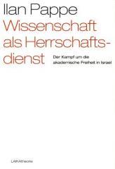"""Zum Buch """"Wissenschaft als Herrschaftsdienst"""" von Ilan Pappe für 19,90 € gehen."""