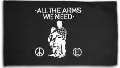 "Zur Fahne / Flagge (ca 150x100cm) ""All the Arms we need"" für 16,00 € gehen."