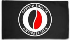 """Zur Fahne / Flagge (ca. 150x100cm) """"Barista Barista Antifascista (Bohne)"""" für 16,00 € gehen."""