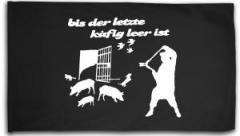 """Zur Fahne / Flagge (ca 150x100cm) """"Bis der letzte Käfig leer ist"""" für 16,00 € gehen."""