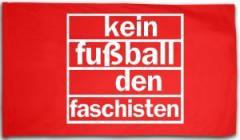"""Zur Fahne / Flagge (ca. 150x100cm) """"Kein Fußball den Faschisten"""" für 15,60 € gehen."""