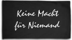 """Zur Fahne / Flagge (ca. 150x100cm) """"Keine Macht für Niemand"""" für 16,00 € gehen."""