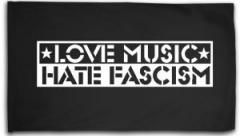 """Zur Fahne / Flagge (ca 150x100cm) """"Love Music Hate Fascism"""" für 16,00 € gehen."""