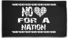 "Zur Fahne / Flagge (ca. 150x100cm) ""No heart for a nation"" für 16,00 € gehen."