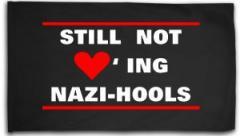 "Zur Fahne / Flagge (ca. 150x100cm) ""Still not loving Nazi-Hools"" für 16,00 € gehen."