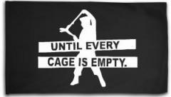 """Zur Fahne / Flagge (ca. 150x100cm) """"Until every cage is empty"""" für 16,00 € gehen."""