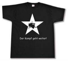 """Zum T-Shirt """"Der Kampf geht weiter!"""" für 12,67 € gehen."""