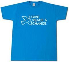 """Zum T-Shirt """"Give Peace A Chance"""" für 13,00 € gehen."""