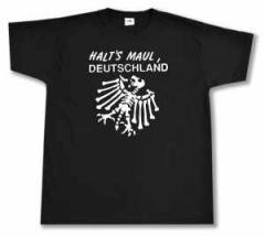 """Zum T-Shirt """"Halt's Maul Deutschland (weiß)"""" für 13,00 € gehen."""