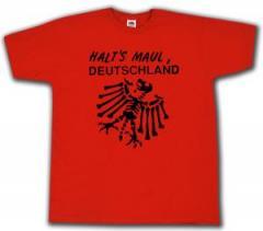 """Zum T-Shirt """"Halt's Maul Deutschland"""" für 13,00 € gehen."""