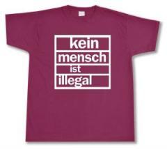 """Zum T-Shirt """"Kein Mensch ist Illegal (burgund, weißer Druck)"""" für 12,00 € gehen."""
