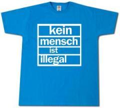 """Zum T-Shirt """"Kein Mensch ist Illegal (weiß/blau)"""" für 13,00 € gehen."""
