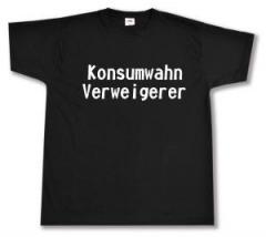 """Zum T-Shirt """"Konsumwahn Verweigerer"""" für 13,00 € gehen."""