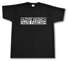 """Zum T-Shirt """"Love Music Hate Fascism"""" für 12,00 € gehen."""