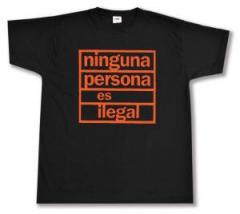 """Zum T-Shirt """"ninguna persona es ilegal"""" für 12,00 € gehen."""