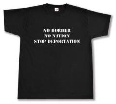 """Zum T-Shirt """"No Border - No Nation - Stop Deportation"""" für 13,00 € gehen."""