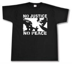 """Zum T-Shirt """"No Justice - No Peace"""" für 12,00 € gehen."""