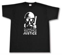 """Zum T-Shirt """"Too many Cops"""" für 12,00 € gehen."""