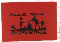 """Zum Aufnäher """"Alle Tage Jagdsabotage"""" für 1,10 € gehen."""