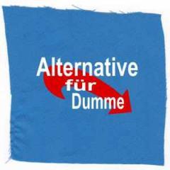 """Zum Aufnäher """"Alternative für Dumme"""" für 1,10 € gehen."""