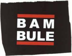 """Zum Aufnäher """"BAMBULE"""" für 1,50 € gehen."""
