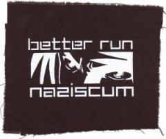 """Zum Aufnäher """"better run naziscum"""" für 1,10 € gehen."""