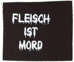 """Zum Aufnäher """"Fleisch ist Mord"""" für 1,10 € gehen."""