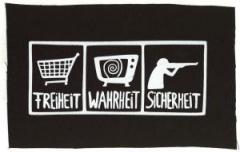 """Zum Aufnäher """"Freiheit - Wahrheit - Sicherheit"""" für 1,50 € gehen."""